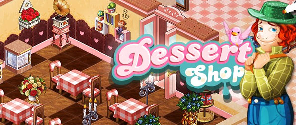 Dessert Shop - Enjoy a sweet new management game where you run your own cake store.