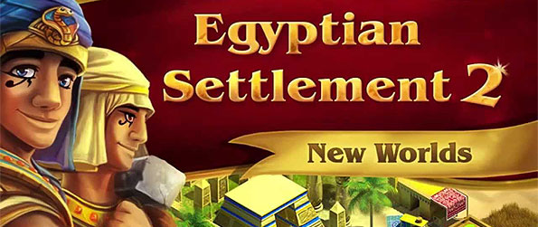 Egyptian Settlement 2: New Worlds - Rediscover ancient civilization as it flourishes towards greatness in this wonderful strategy game.