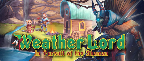 Weather Lord: In Pursuit of the Shaman  - Experience cool time management gameplay with refined ideas.